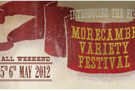 Morecambe Variety Festival – May 5th & 6th
